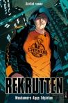 Rekrutten er en svært fengende bok, og finnes både i normalutgave, og som her som tegneseriebok.