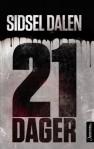 Etter min mening bør juryen nominer Sidsel Dalen for hennes 21 dager